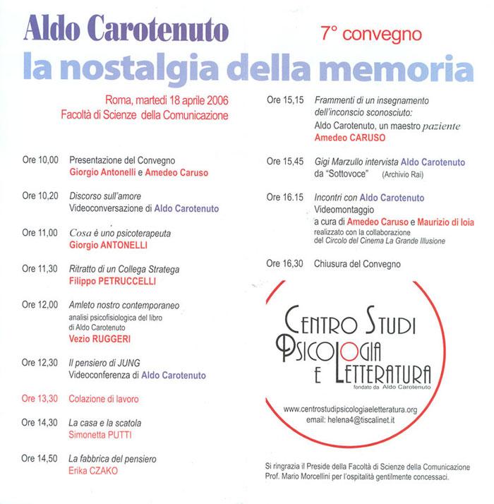 7° Convegno – 2006 – Aldo Carotenuto. La nostalgia della memoria