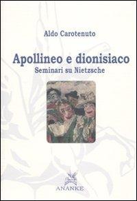 Apollineo e dionisiaco. Seminari su Nietzsche