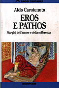 Eros e pathos. Margini dell'amore e della sofferenza