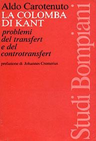 La colomba di Kant. Transfert e controtransfert nella relazione analitica