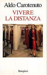 Aldo Carotenuto - Vivere la distanza