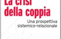 La crisi della coppia. Una prospettiva sistemico-relazionale