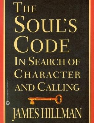 James Hillman, The Soul's Code