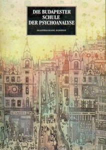 Die Budapester Schule der Psychoanalyse