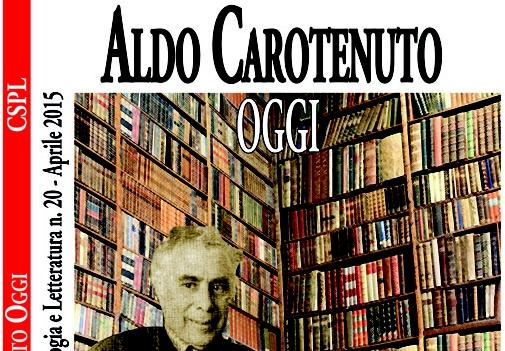 Vol. 20 – Aldo Carotenuto, oggi