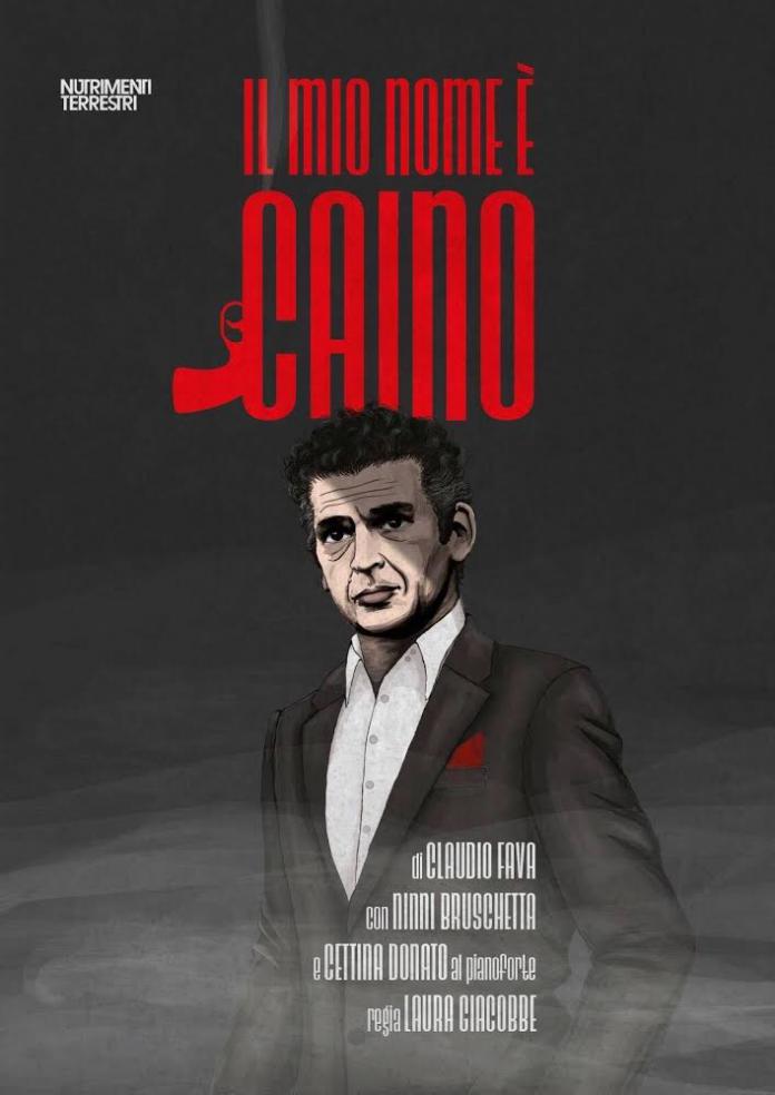 IL MIO NOME E' CAINO. Monologo di un killer a teatro.